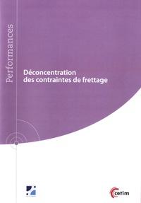 Déconcentration des contraintes de frettage - Alain Garnier |