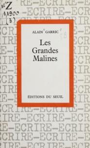 Alain Garric et Jean Cayrol - Les grandes malines.