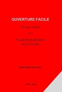 Alain Garro et Valentine Dubois - Ouverture facile - Caviars exquis.