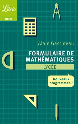 Formulaire de mathématiques Lycée - Alain Gastineau - Format PDF - 9782290111093 - 2,99 €