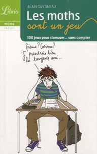 Alain Gastineau - Les maths sont un jeu.