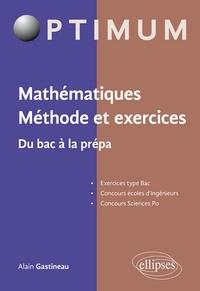 Mathématiques Méthode et exercices - Du bac à la prépa.pdf