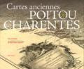 Alain Gaudillat - Cartes anciennes du Poitou et des Charentes - Naissance d'une région.