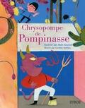 Alain Gaussel et Caroline Dall'Ava - Chrysopompe de Pompinasse.
