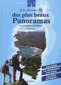 Alain Gauthier - A la decouverte des plus beaux beaux panoramas - En balades familiales.