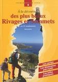 Alain Gauthier - A la découverte des plus beaux Rivages et Sommets - En 32 randonnées.