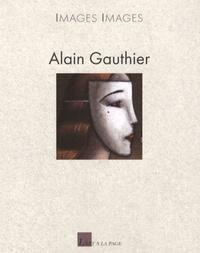 Alain Gauthier - Alain Gauthier.