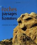 Alain Gauthier - Des roches, des paysages et des hommes.
