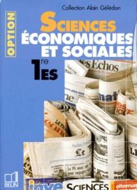 Alain Gélédan - Sciences économiques et sociales, 1re ES - Option.