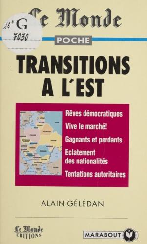 Transitions à l'Est