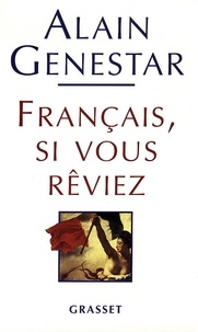 Alain Genestar - Français si vous réviez.