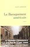 Alain Genestar - Le baraquement américain.