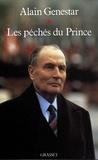 Alain Genestar - Les péchés du Prince.