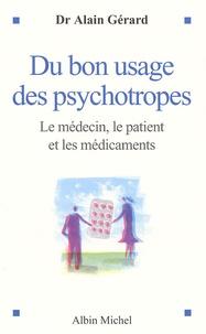 Du bon usage des psychotropes - Le médecin, le patient et les médicaments.pdf