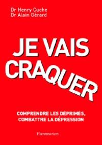 Accentsonline.fr Je vais craquer - Comprendre les déprimés, combattre la dépression Image