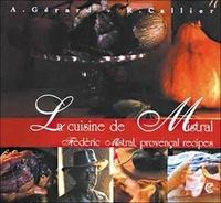 Alain Gérard - La cuisine de Mistral.