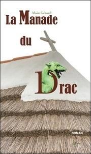 Alain Gérard - La Manade du Drac.
