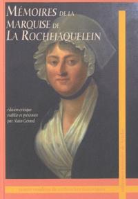 Alain Gérard - Mémoires de la Marquise de La Rochejaquelein.