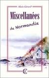 Alain Gérard - Miscellanées de Normandie.