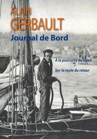 Alain Gerbault - Journal de bord, New York, Tahiti, Le Havre - A la poursuite du soleil et sur la route du retour.