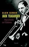 Alain Gerber - Jack Teagarden - Pluie d'étoiles sur l'Alabama.
