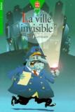 Alain Germain - La ville invisible.