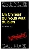 Alain Gex - Chinois qui vous veut.