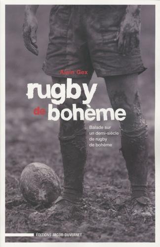 Alain Gex - Le Rugby de Bohème.