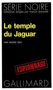 Alain Gex - Le temple du Jaguar.