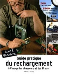 Alain Gheerbrant - Guide pratique du rechargement à l'usage des chasseurs et des tireurs. 1 Cédérom