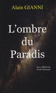 Alain Gianni - L'ombre du Paradis.