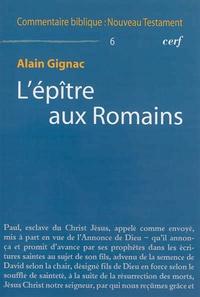 Alain Gignac - Epitre aux romains.
