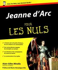 Alain-Gilles Minella - Jeanne d'Arc pour les nuls.