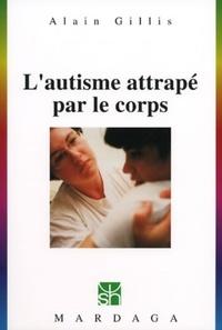 Ucareoutplacement.be L'AUTISME ATTRAPE PAR LE CORPS. Le Holding thérapeutique et les Packs Image