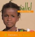 Alain Gioanni - Ballel. - Enfant du Sénégal.