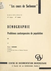 Alain Girard - Démographie : problèmes contemporains de population.