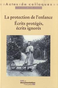 La protection de lenfance - Ecrits protégés, écrits ignorés.pdf