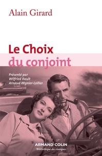 Alain Girard - Le Choix du conjoint - Une enquête psycho-sociologique en France.