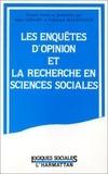Alain Girard et Edmond Malinvaud - Les enquêtes d'opinion et la recherche en sciences sociales - Hommage à Jean Stoetzel.