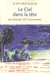 Le Ciel dans la tête - Une histoire de lastronomie.pdf