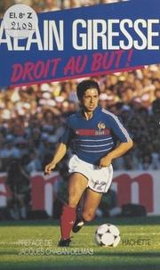 Alain Giresse et Jacques Chaban-Delmas - Droit au but !.