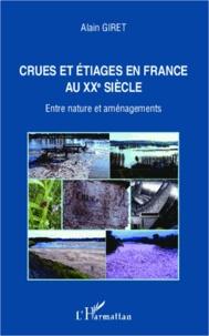 Crues et étiages en France au XXe siècle - Entre nature et aménagements.pdf
