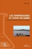 Alain Giret - Les températures et l'effet de serre - Essai sur l'histoire et l'avenir du climat.