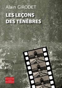 Alain Girodet - Les leçons des ténèbres.