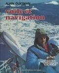 Alain Gliksman et  Collectif - Voile et navigation.