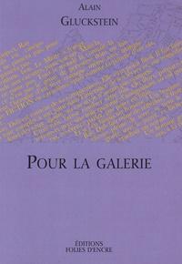 Alain Gluckstein - Pour la galerie - (L'émir Farouk à la Noue).