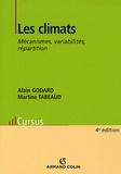 Alain Godard et Martine Tabeaud - Les climats - Mécanismes, variabilités, répartition.