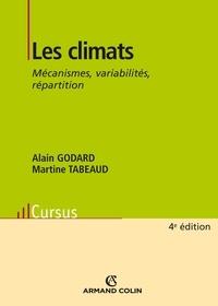 Alain Godard et Martine Tabeaud - Les climats.