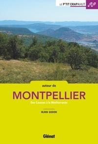Alain Godon - Balades en famille autour de Montpellier - Des Causses à la Méditerranée.
