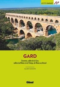 Alain Godon - Dans le Gard - Cévennes, vallée de la Cèze, vallées du Rhône et de l'Uzège, de Nîmes au littoral.
